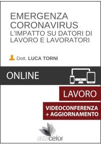 Emergenza Coronavirus - L'impatto su datori di lavoro e lavoratori + AGGIORNAMENTO