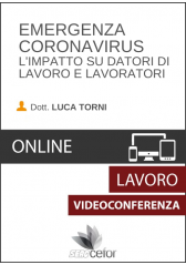 Emergenza Coronavirus - L'impatto su datori di lavoro e lavoratori