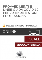 Videoconferenza Provvedimenti e linee guida Covid-19 per aziende e studi professionali