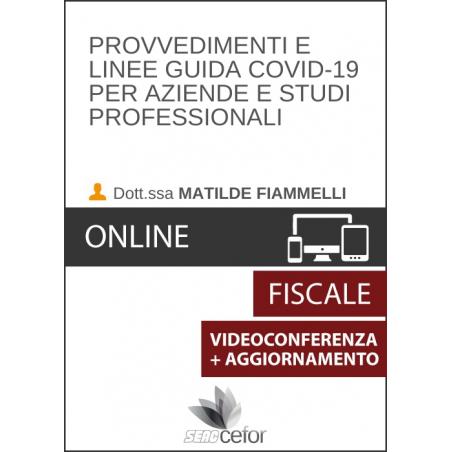 Videoconferenza + Aggiornamento Provvedimenti e linee guida Covid-19 per aziende e studi professionali