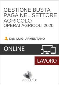Gestione Busta Paga nel Settore Agricolo - Operai agricoli 2020