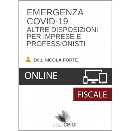 Emergenza COVID-19: Altre disposizioni per imprese e professionisti