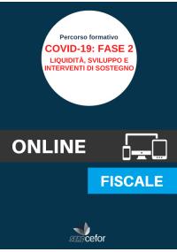 Emergenza COVID-19: Fase 2 - Liquidità, Sviluppo e Interventi di Sostegno