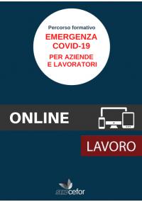 Emergenza COVID-19: per Aziende e Lavoratori