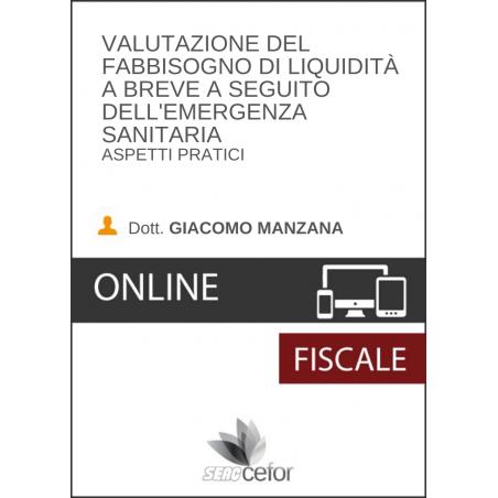 Valutazione del fabbisogno di liquidità a breve a seguito dell'emergenza sanitaria - Aspetti pratici