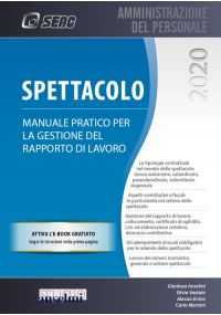 SPETTACOLO - Manuale pratico per la gestione del rapporto di lavoro