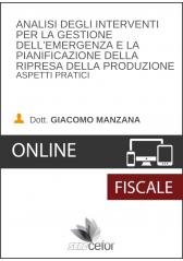 Analisi degli interventi per la gestione dell'emergenza e la pianificazione della ripresa della produzione - Aspetti pratici