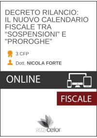 """Decreto Rilancio - Il nuovo calendario fiscale tra """"sospensioni"""" e """"proroghe"""" - DIRETTA"""