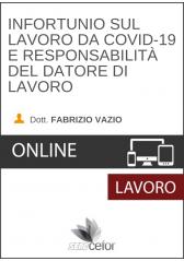 Infortunio sul lavoro da COVID-19 e responsabilità del datore di lavoro