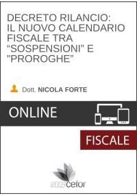 """Decreto Rilancio - Il nuovo calendario fiscale tra """"sospensioni"""" e """"proroghe"""" - DIFFERITA"""