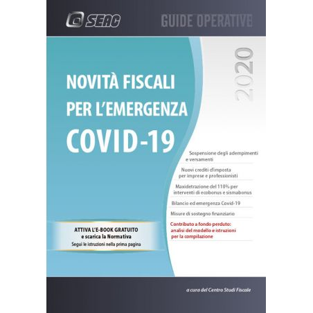 NOVITÀ FISCALI PER L'EMERGENZA COVID-19