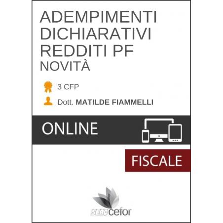 ADEMPIMENTI DICHIARATIVI REDDITI PF - NOVITÀ