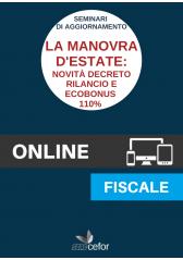 Seminari di Aggiornamento: La manovra d'estate - le novità del Decreto rilancio e l'ecobonus 11%