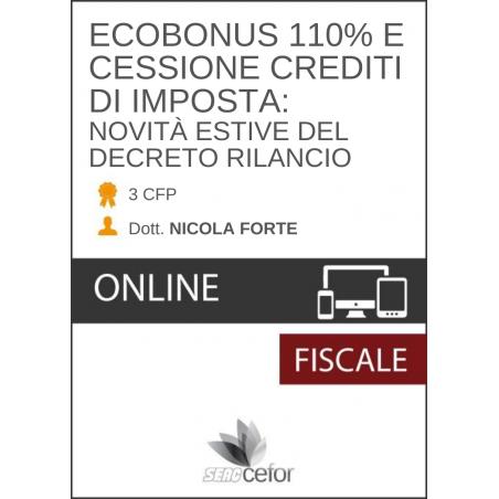 Ecobonus 110% e cessione crediti di imposta: novità estive del Decreto Rilancio
