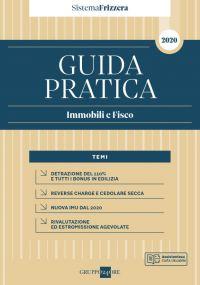 GUIDA PRATICA IMMOBILI E FISCO 2020