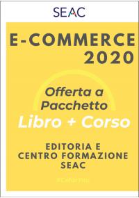 E-COMMERCE 2020 - Libro + Corso