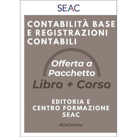 CONTABILITÀ BASE E REGISTRAZIONI CONTABILI - Libro + Corso