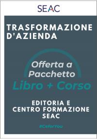 TRASFORMAZIONE D'AZIENDA - Libro + Corso
