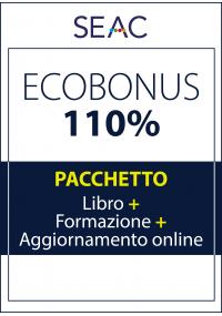 ECOBONUS 110%: Libro + Formazione + Aggiornamento Online