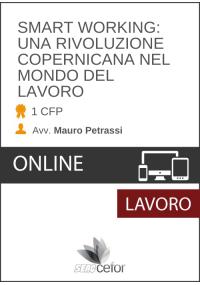 LO SMART WORKING: UNA RIVOLUZIONE COPERNICANA NEL MONDO DEL LAVORO