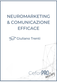Neuromarketing e comunicazione efficace