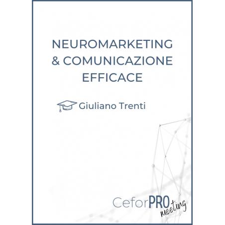 Neuromarketing e comunicazione efficace