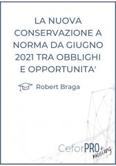 La Nuova Conservazione A Norma Da Giugno 2021 Tra Obblighi E Opportunità
