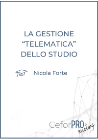 """La gestione """"telematica"""" dello studio"""