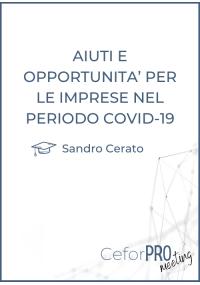Aiuti e opportunità per le imprese nel periodo COVID-19