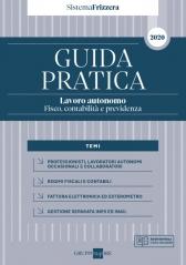 Guida Pratica Lavoro Autonomo - Fisco, ContabilitÀ E Previdenza