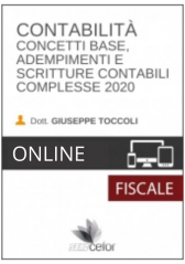 Contabilità : Concetti Base, Adempimenti E Scritture Contabili Complesse 2020