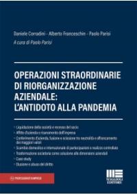 OPERAZIONI STRAORDINARIE DI RIORGANIZZAZIONE AZIENDALE: L'ANTIDOTO ALLA PANDEMIA