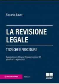 LA REVISIONE LEGALE - Tecniche e Procedure