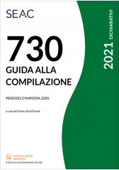 MOD. 730/2021 - GUIDA ALLA COMPILAZIONE - Periodo d'imposta 2020