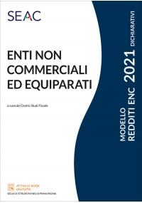 MODELLO REDDITI 2021 ENTI NON COMMERCIALI ED EQUIPARATI