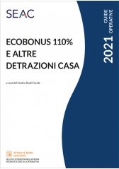 ECOBONUS 110% E ALTRE DETRAZIONI CASA