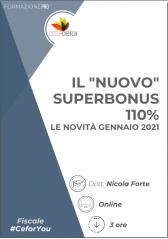 "Il ""Nuovo"" Superbonus 110% - Le Novità Gennaio 2021 - Pack"