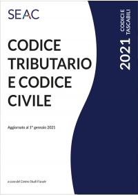 Codice Tributario e Codice Civile Edizione 2021
