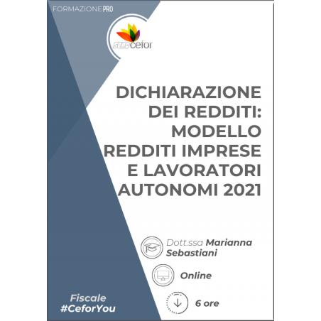 Dichiarazione dei Redditi - Modello Redditi Imprese e Lavoratori Autonomi 2021