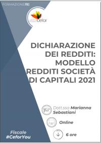 Dichiarazione dei Redditi - Modello Redditi Società di Capitali 2021