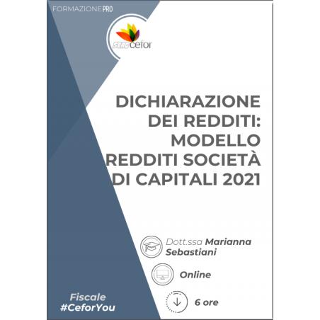 Dichiarazione dei Redditi - Modello Redditi Società di Capitali 2021 - PACK