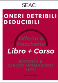 Oneri detraibili/deducibili - libro + corso