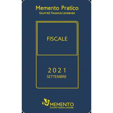 MEMENTO PRATICO FISCALE 2021 - Edizione di Settembre