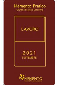MEMENTO PRATICO LAVORO 2021 - Edizione di Settembre
