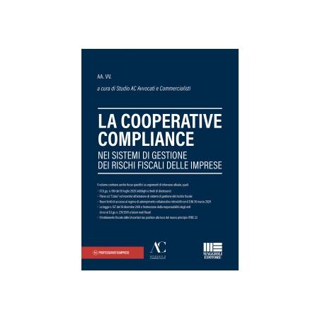 LA COOPERATIVE COMPLIANCE nei sistemi di gestione dei rischi fiscali delle imprese