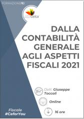 Dalla Contabilità Generale Agli Aspetti Fiscali 2021