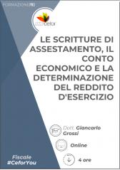Scritture di assestamento, conto economico e determinazione del reddito d'esercizio