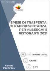 Spese di Trasferta, di Rappresentanza, per Alberghi e Ristoranti 2021