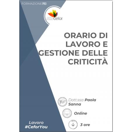 Orario di lavoro e gestione delle criticità