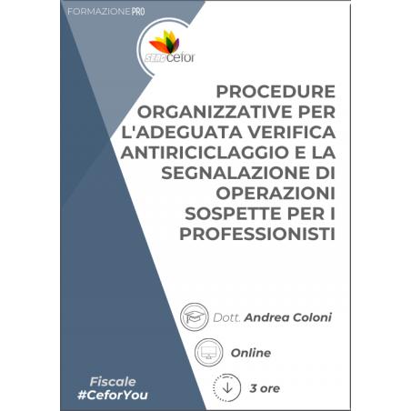 Procedure organizzative per l'adeguata verifica antiriciclaggio e la segnalazione di operazioni sospette per i professionisti